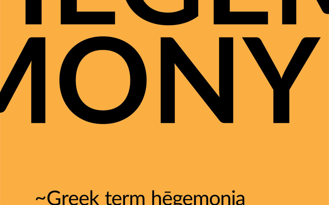 "What is ""Hegemony""?"